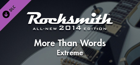 "Rocksmith® 2014 – Extreme - ""More Than Words"""
