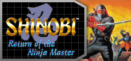 Shinobi™ III: Return of the Ninja Master on Steam