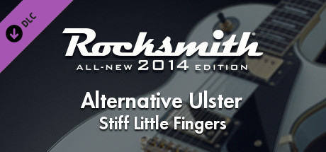 "Rocksmith® 2014 – Stiff Little Fingers - ""Alternative Ulster"""