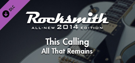 """Rocksmith® 2014 – All That Remains - """"This Calling"""""""