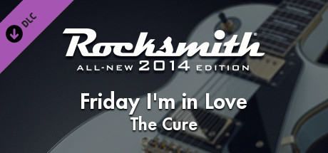 "Rocksmith® 2014 – The Cure – ""Friday Im In Love"""