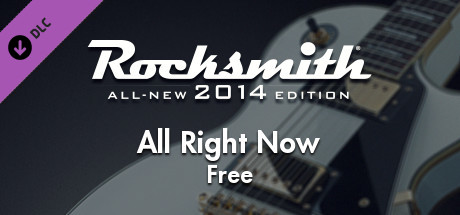 """Rocksmith® 2014 – Free - """"All Right Now"""""""