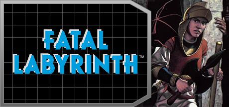 Fatal Labyrinth