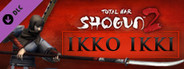 Total War: SHOGUN 2 - Ikko Ikki Clan Pack DLC