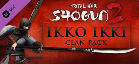 Купить Total War: SHOGUN 2 - The Ikko Ikki Clan Pack (DLC)