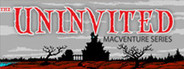 The Uninvited: MacVenture Series