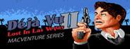 Deja Vu II: MacVenture Series