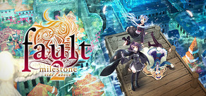 fault - milestone two side:above cover art