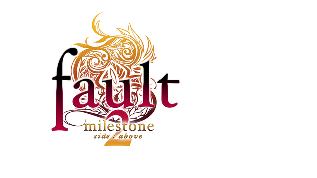 fault - milestone two side:above logo