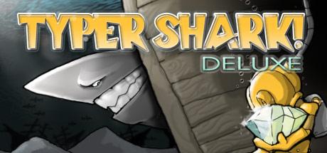 Typer Shark! Deluxe в Steam