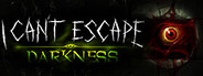 I Can't Escape: Darkness