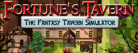 Fortune's Tavern - The Fantasy Tavern Simulator - 好运客栈 - 幻想客栈模拟