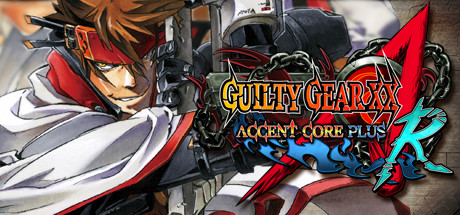 GUILTY GEAR XX ACCENT CORE PLUS R cover art