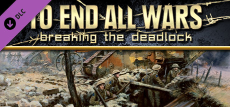 To End All Wars - Breaking the Deadlock