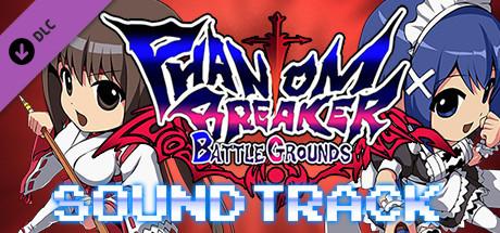 Phantom Breaker: Battle Grounds - Original Soundtrack