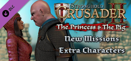 Stronghold Crusader 2 - The Princess & The Pig