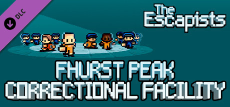 The Escapists - Fhurst Peak Correctional Facility Steam DLC