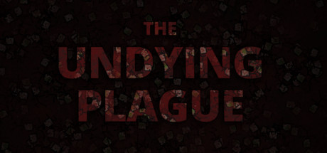 The Undying Plague