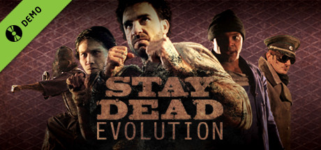Stay Dead Evolution Demo