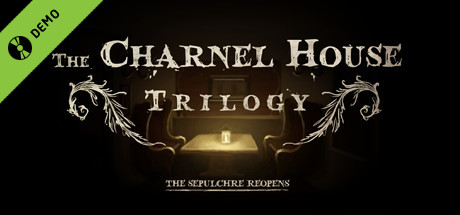The Charnel House Trilogy Demo