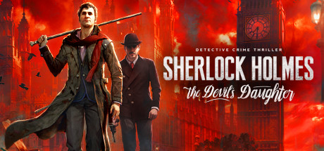 Sherlock Holmes: The Devil's Daughter Steam Game