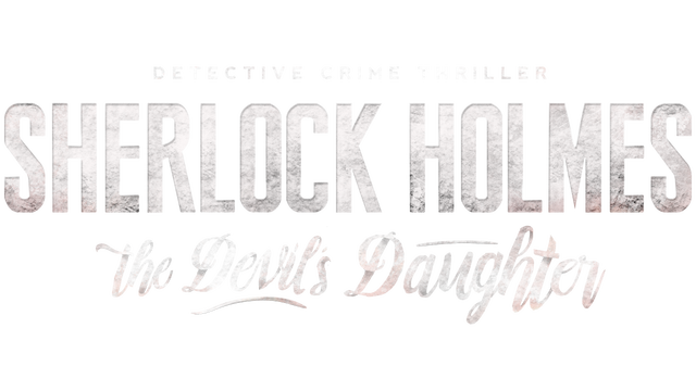 Sherlock Holmes: The Devil's Daughter - Steam Backlog