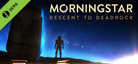 Morningstar: Descent to Deadrock Demo