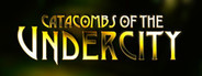 Catacombs of the Undercity
