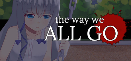 Teaser image for The Way We All Go