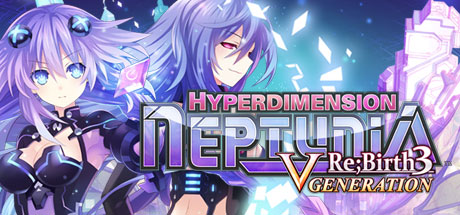 Hyperdimension Neptunia Re;Birth3 V Generation / 神次次元ゲイム ネプテューヌRe;Birth3 V CENTURY