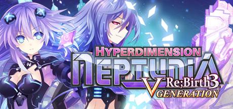 Hyperdimension Neptunia Re;Birth3 V Generation / 神次次元ゲイム ネプテ..