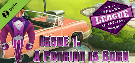 Supreme League of Patriots Issue 1: A Patriot Is Born Demo