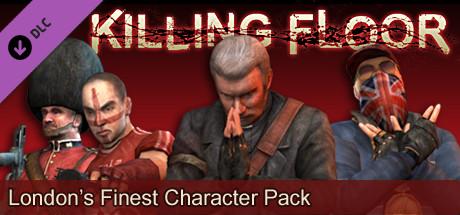 "Killing Floor ""London's Finest"" Character Pack"