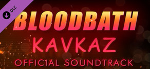 Bloodbath Kavkaz Soundtrack cover art