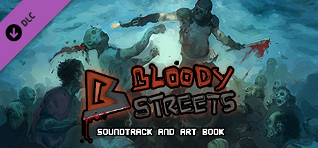 Bloody Streets - Soundtrack and Art Book