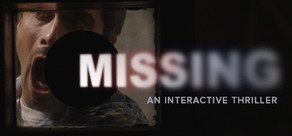 MISSING: An Interactive Thriller - Episode One cover art