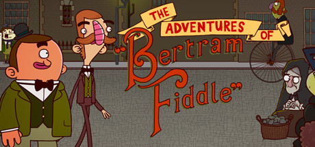 Adventures Of Bertram Fiddle - Episode 1: A Dreadly Business