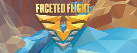 Faceted Flight - 特技飞行师