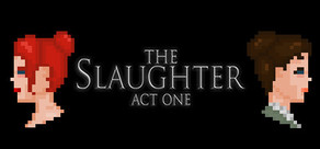 The Slaughter: Act One cover art