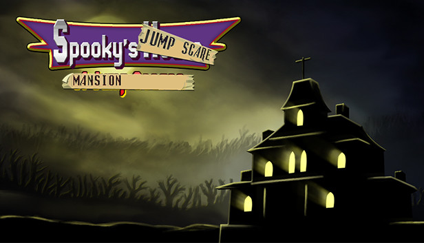 Spooky's Jump Scare Mansion on Steam