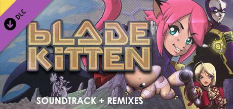 Blade Kitten: Soundtrack + Remixes