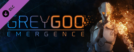 Grey Goo - Emergence Campaign