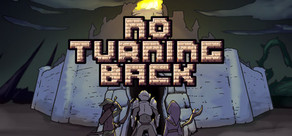 No Turning Back: The Pixel Art Action-Adventure Roguelike cover art