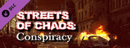 Streets of Chaos - Conspiracy Expansion Pack