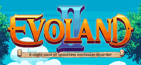 Evoland 2 Steam Game