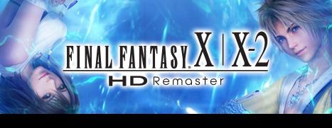 FINAL FANTASY X/X-2 HD Remaster - 最终幻想 X/X-2 HD 重制版