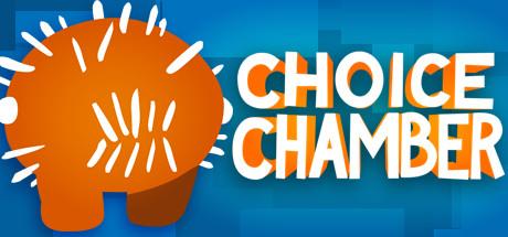 Choice Chamber