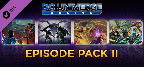 DC Universe Online™ - Episode Pack II