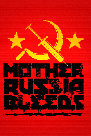 Mother Russia Bleeds poster image on Steam Backlog