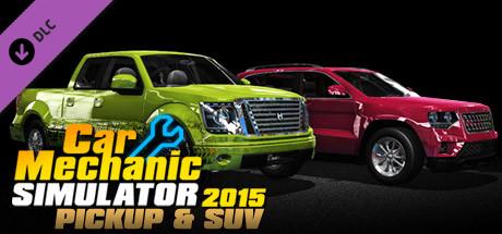 Car Mechanic Simulator 2015 - PickUp & SUV